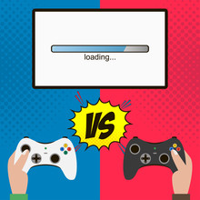 Competition In The Video Game. Hands Hold Gamepad And Monitor With Loading Bar. Gamers Fighting On Controllers. Players Versus (vs) Each Other On Joysticks. Vector Illustration.