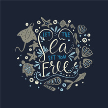 Let The Sea Set You Free. Vect...