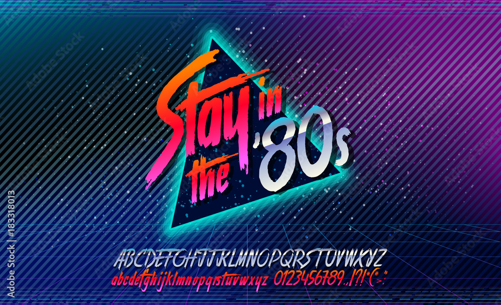 Fototapety, obrazy: 80s, Stay in the 80's. Retro alphabet font banner. Alphabet vector Old style poster. Retro style disco. 80's disco party 1980, 80's fashion, 80s background, 80s neon style, vintage dance night.