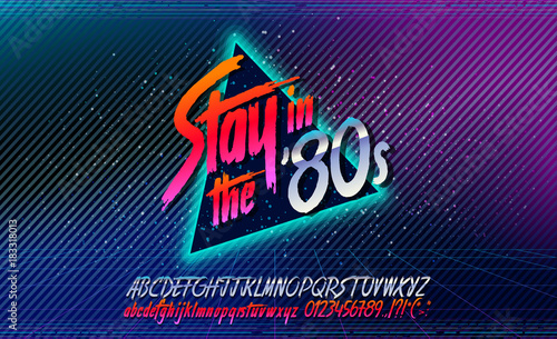 Fototapeta 80s, Stay in the 80's. Retro alphabet font banner. Alphabet vector Old style poster. Retro style disco. 80's disco party 1980, 80's fashion, 80s background, 80s neon style, vintage dance night. obraz