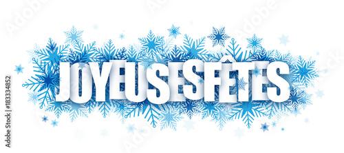 Photo Bannière JOYEUSES FȆTES avec flocons de neige