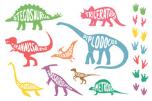 Set Of Colorful Isolated Dinosaurs With Lettering And Footprints. Vector Illustration.