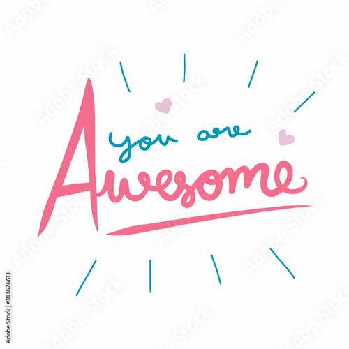 Photo You are awesome word vector illustration