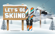 Let's Go Skiing Wood Board Sign And Ski Equipment