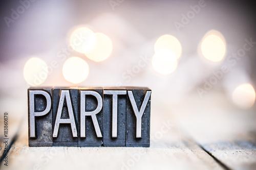 Fotografie, Obraz  Party Concept Vintage Letterpress Type Theme