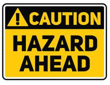 Hazard Ahead Warning Plate. Re...