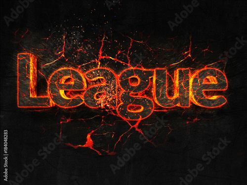 League Fire text flame burning hot lava explosion background. Poster Mural XXL