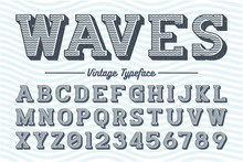 Decorative Vector Vintage Retro Typeface, Font. With Group Of Scratches, Grunge