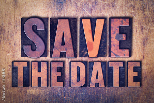 Vászonkép  Save the Date Theme Letterpress Word on Wood Background