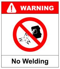 No Welding Sign. Vector Illust...