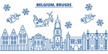 Belgium, Bruges Winter City Skyline. Merry Christmas, Happy New Year Decorated Banner With Santa Claus.Winter Greeting Line Card.Flat, Outline Vector. Linear Christmas Snow Illustration
