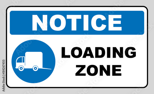 Loading Zone Sign Vector Illustration Isolated On White Blue