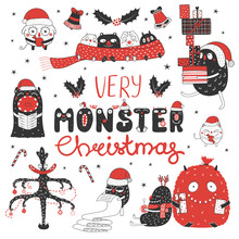 Set Of Hand Drawn Cute Funny Monsters In Santa Claus Hats, With Presents, Text Very Monster Christmas. Isolated Objects On White Background. Vector Illustration. Design Concept Kids, Winter Holidays.