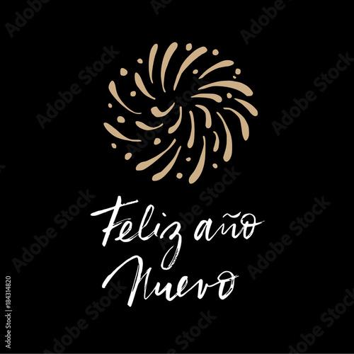 Feliz ano nuevo spanish happy new year greeting card with feliz ano nuevo spanish happy new year greeting card with handwritten text and hand drawn m4hsunfo