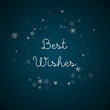 Best Wishes greeting card. Sparse snowfall background. Sparse snowfall on blue background.fine vector illustration.