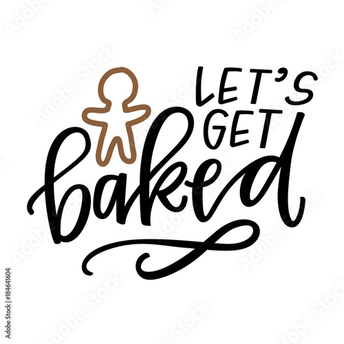 Photo  let's get baked