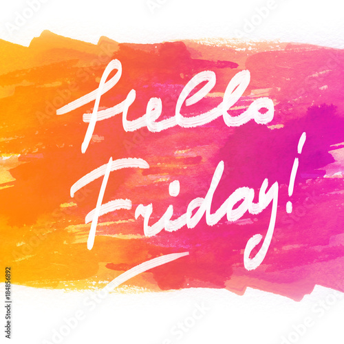 Hello Friday Quote Calligraphy Tgif Thank God Its Friday Hand