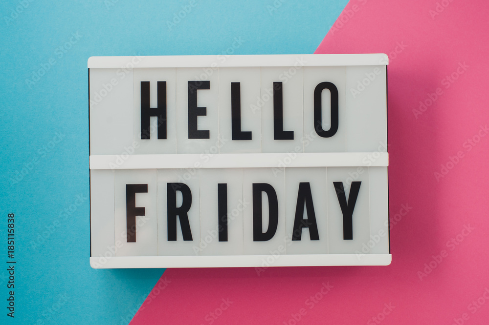 Fototapety, obrazy: Hello Friday- text on a display on blue and pink bright background.