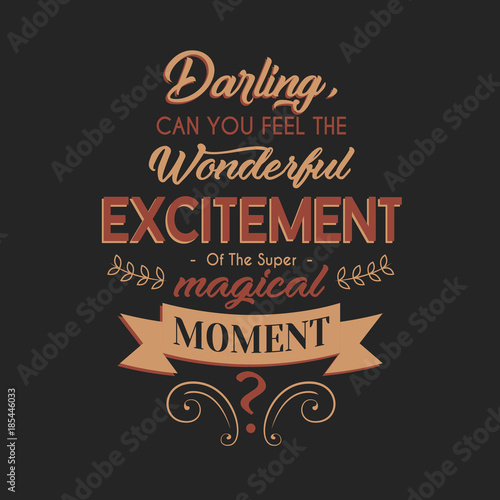 Wonderful Excitement Typography Design Poster