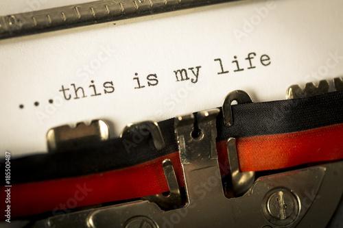 Fototapeta Macchina da scrivere This is my life