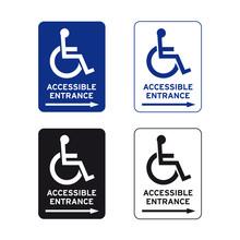 Wheelchair Handicap Accessible Entrance Sign Set