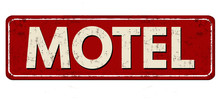 Motel Vintage Rusty Metal Sign