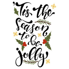 Tis The Season To Be Jolly Typ...