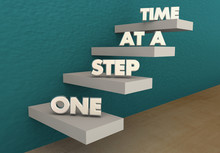 One Step At A Time Move Up Forward Progress Stairs 3d Illustration