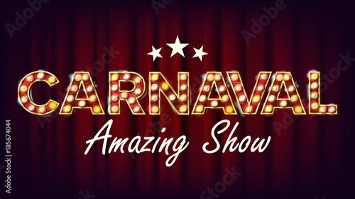 Fotografie, Obraz Carnaval Amazing Show Banner Sign Vector