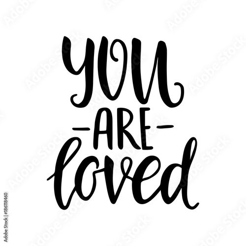 You are loved Wallpaper Mural
