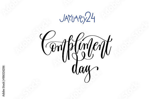 Fotografía  january 24 - compliment day - hand lettering inscription text