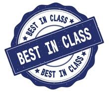BEST IN CLASS Text, Written On...