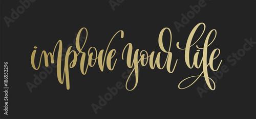 Fotografía  improve your life - golden hand lettering inscription text