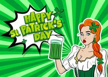 Happy St Patrick's Day Pop Art. Sexy Red Woman Wow Face Hold Ale Green Glass. Holiday Vector Illustration Greeting. Shamrock Cartoon Clover. Funny Colored Kitsch.