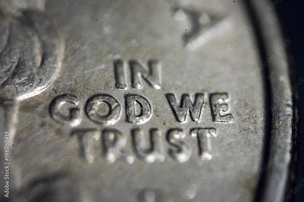 Fototapeta IN GOD WE TRUST macro from a US quarter