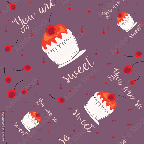 Photo  You are so sweet cupcake with cherry seamless pattern