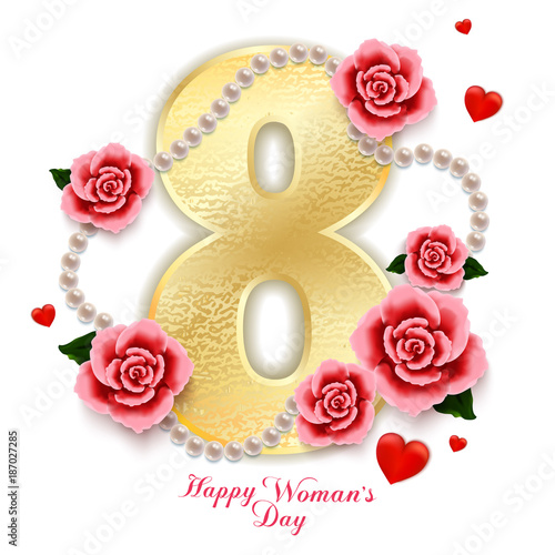 Happy Womans Day 8 March With Roses Hearts And Pearls On
