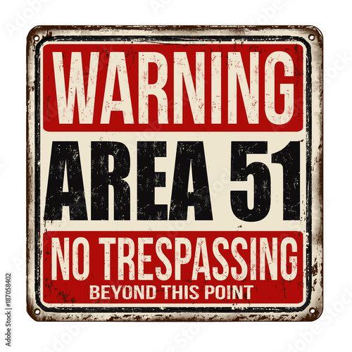 Warning Area 51 vintage rusty metal sign Canvas Print
