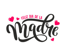 Feliz Dia De La Madre. Mother ...