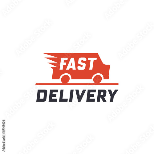 Fast delivery concept with truck van  Delivery label for