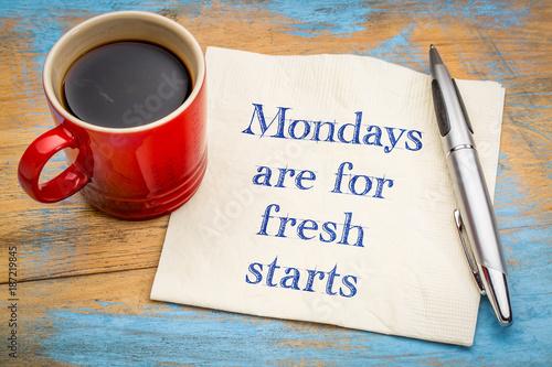 Cuadros en Lienzo  Mondays are for fresh starts