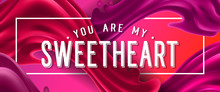 You Are My Sweetheart Letterin...