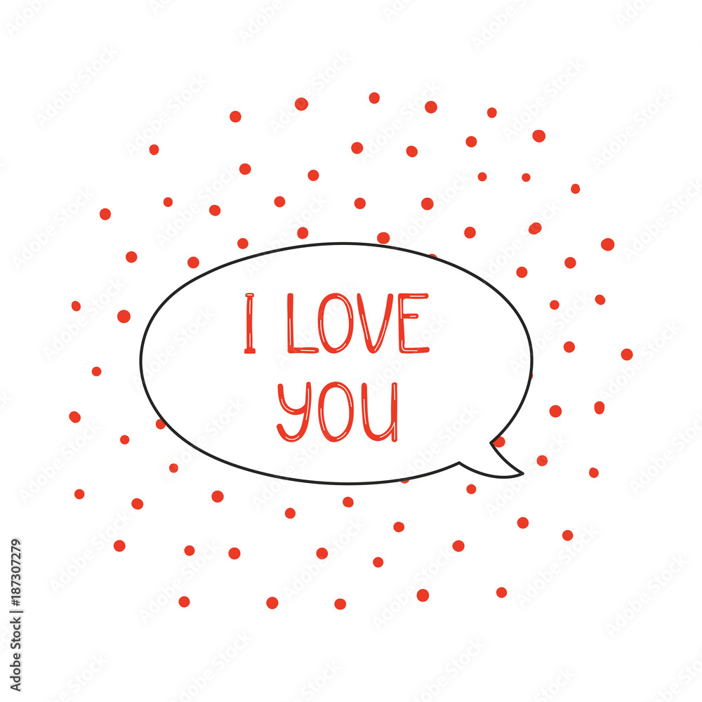 Fotografie, Obraz Hand drawn cute I love you quote in a speech balloon
