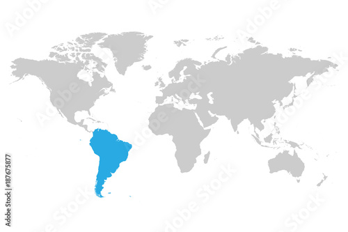Fotografía  South America continent blue marked in grey silhouette of World map