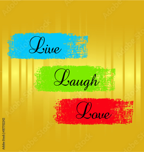 Photo  Vector hipster graphic design of Live laugh love textured paint on gold backgrou