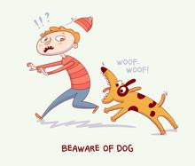 Warning! Beaware Of Dog. Dog B...