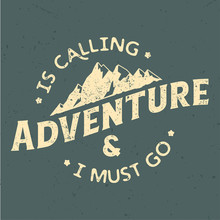 The Adventure Is Calling An I ...