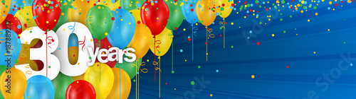 Fotografia 30 YEARS BIRTHDAY/ANNIVERSARY BANNER WITH COLOURFUL BALLOONS