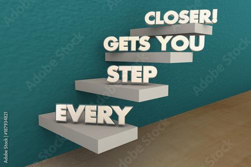 Obraz na plátně  Every Step Gets You Closer to Goal Stairs Progress 3d Illustration