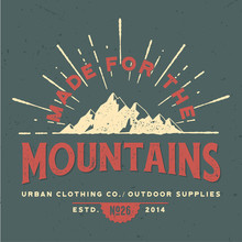 Made For The Mountains - Tee D...